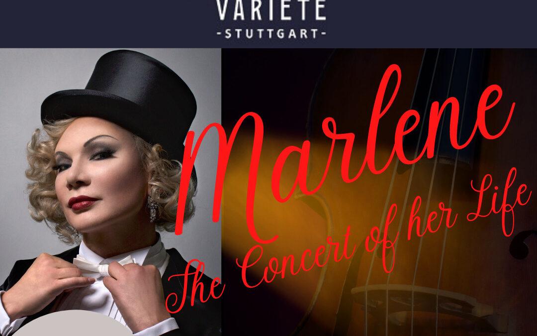 """28.03.2022: Friedrichsbau Varieté Stuttgart:             """"Marlene – The Concert Of Her Life"""""""